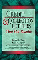 Credit & Collection Letters That Get Results by Harold E. Meyer, Scott A. Sievert