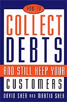 How to Collect Debts (and Still Keep Your Customers)